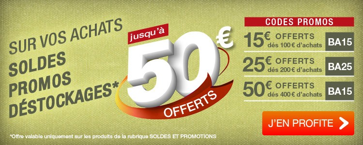 Jusqu'à 50 € OFFERTS sur Soldes / Promos / Déstockages