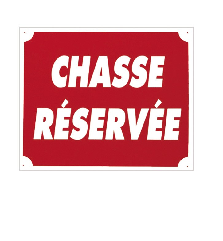 Pack 10 pancartes de chasse chasse rÉservÉe, made in chas...