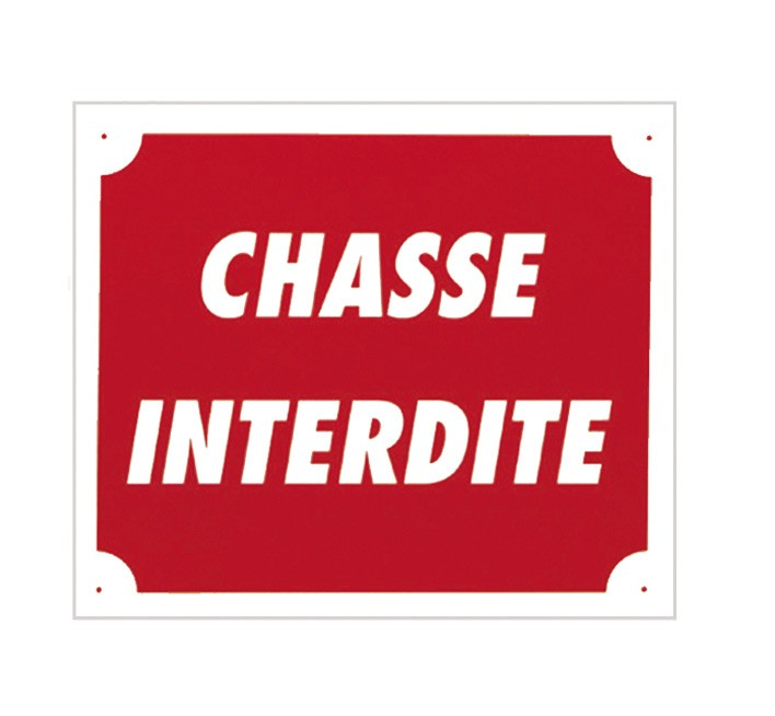 Pack 10 pancartes de chasse chasse interdite, made in cha...