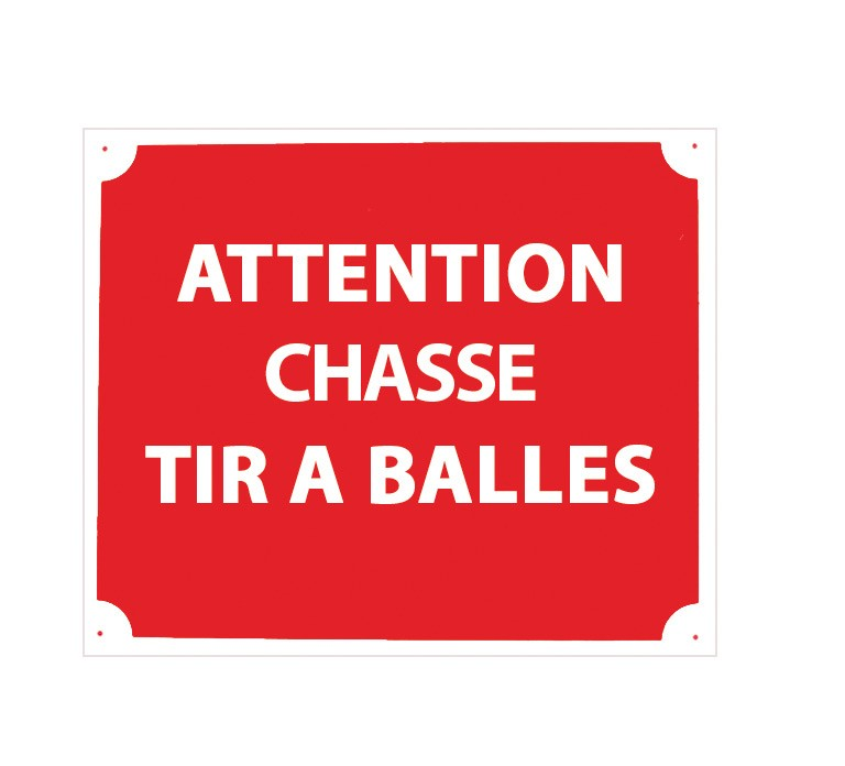 Pack 10 pancartes de chasse tir a balles, made in chasse ...