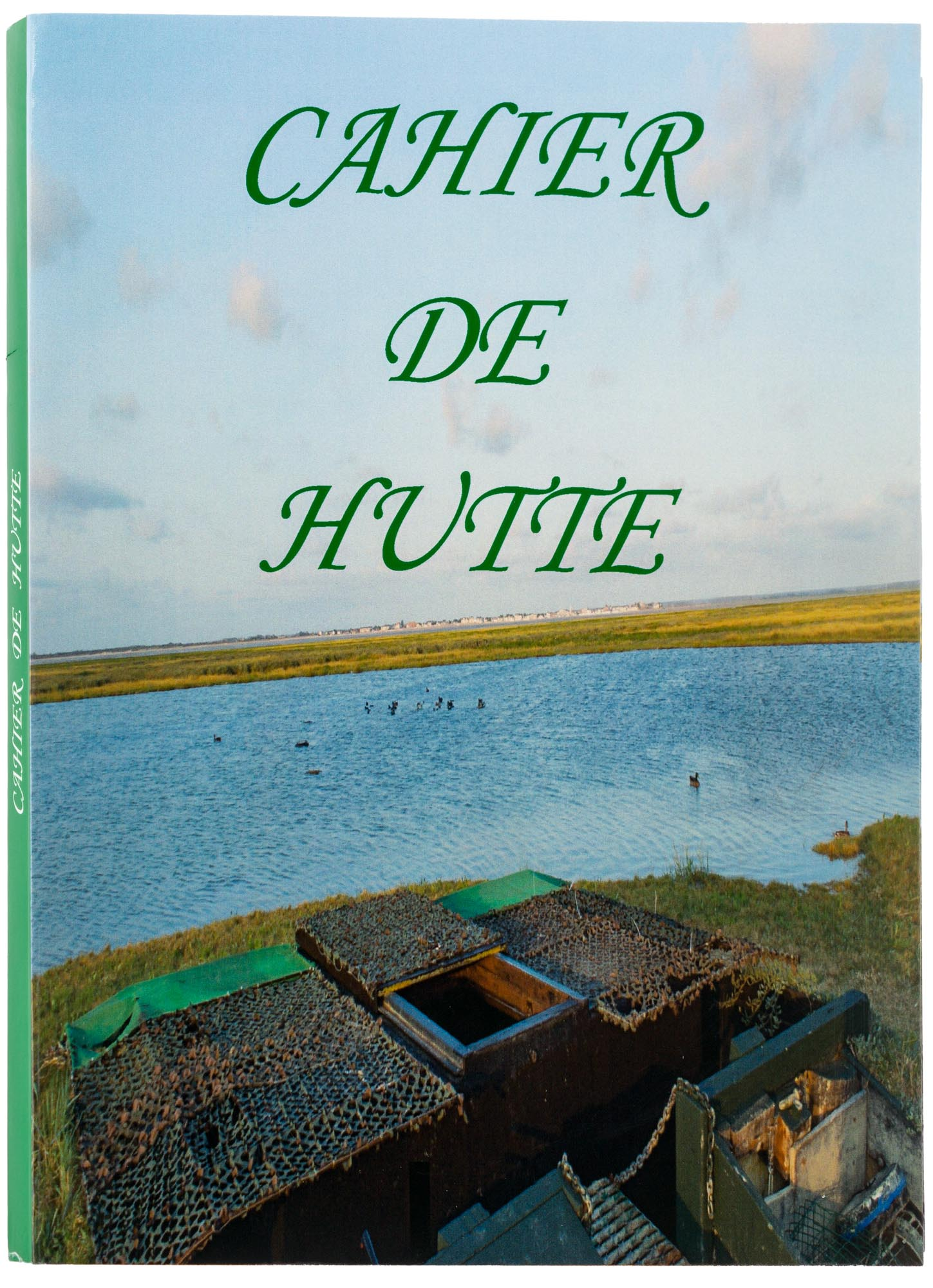 Cahier de hutte, made in chasse - equipements de chasse